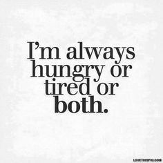 Hunger Quotes Amazing Best 25 Hungry Quotes Ideas On Pinterest  Food Humor Quotes