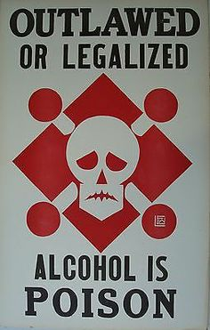 Prohibition Posters » Sociological Images--note how the drinker ...
