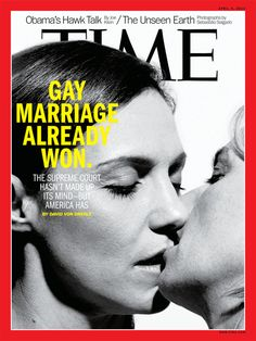 """""""coverjunkie:  Time (US) Gay marriage on new coverTimePhotograph by Peter HapakEditor in Chief: John HueyDesign director: D.W. PineDirector of photography: Kira Pollack  """""""