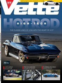 Vette July 2016 digital magazine - Read the digital edition by Magzter on your iPad, iPhone, Android, Tablet Devices, Windows 8, PC, Mac and the Web.