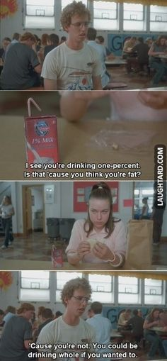 I see that your drinking one-percent milk #funny #funnypics #funnypictures #laughtard #haha #lmao #humor #napoleandynamite