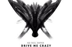(New Audio)-@NoFaceRapper Drive Me Crazy – Get Your Buzz Up