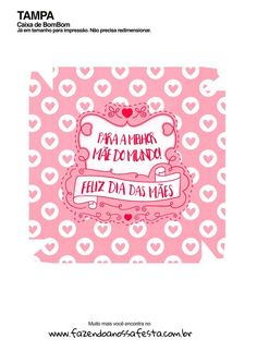 Caixa Bombom para Dia das Mães 6 Frente Banner, Lily, Party, Rapunzel, Silhouette, Paper Box Template, Funny Photos, Tags, Inspirational Quotes