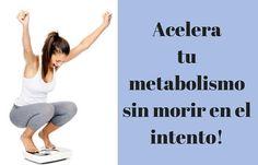 8 pasos hacia la aceleración del metabolismo que hará que adelgacemos