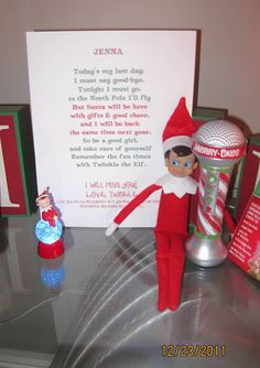 Elf On The Shelf: All the elves must return back to the North Pole on the twenty-forth of December. When they go, they will leave a sweet note for your child(ren), examining how much fun they had and promising to return the following year.