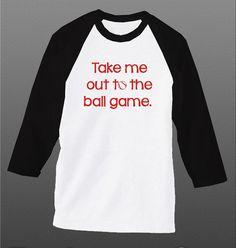 Youth Baseball T Shirt, Take Me Out To The Ball Game, Baseball Shirt, Softball Shirt, Raglan Shirt