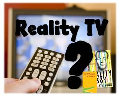 Using books to discuss reality tv with tweens and teens.