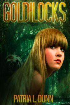 M. J. Joachim's Writing Tips, Reviews & More: Book Review: Goldilocks by Patria L. Dunn