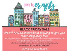 Black Friday Sale at Drive By Crafts..