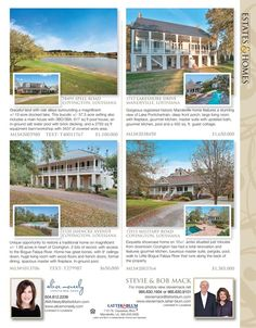 Alice McNeely, Bob Mack and Stevie Mack are the agents for these great listings featured in our Estates & Homes Magazine!