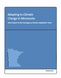 """""""Adapting to Climate Change in Minnesota"""" via the Minnesota Pollution Control Agency"""