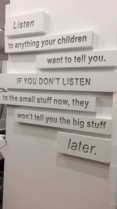 Listen to anything your children want to tell you. Listen to anything your children want to tell you. True Quotes, Motivational Quotes, Inspirational Quotes, Qoutes, Karma Quotes, Quotes For Kids, Quotes To Live By, Quotes Children, Dream Quotes