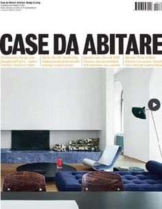 Case da Abitare offers a wide overview on interiors. Completely new in graphics and contents, Case da Abitare gives a point of view on new styles and trends in furniture, fabrics , colors and materials. Each month it shows products, materials, interviews, garden architecture, news and event from all over the world. Case da Arbitare (Italia) Magazine 12 Month Subscription http://www.kangamagazines.com/buy-case-da-arbitare-italia-magazine-12-month-subscription-online-in-australia/