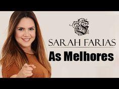 SARAH FARIAS - AS MELHORES 2016 - Músicas Gospel Mais Tocadas - YouTube