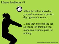 I'm a libero and this is exactly my thoughts Libero Volleyball, Volleyball Jokes, Volleyball Problems, Volleyball Motivation, Volleyball Posters, Volleyball Drills, Coaching Volleyball, Volleyball Ideas, Athlete Quotes