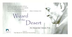 Wizard of the Desert - a documentary film about Milton Erikson.