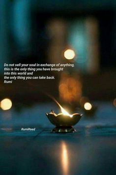 Not Rumi but still valid Eyes Quotes Soul, Rumi Love Quotes, Eye Quotes, Good Morning Inspirational Quotes, Good Morning Quotes, Wisdom Quotes, Quotes To Live By, Positive Quotes, Motivational Quotes