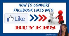 How to convert your Facebook Likes into Buyers