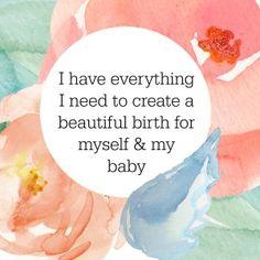 I have everything I need to Birth Beautifully