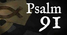BibleStudyTools.com: Must-See Version of Psalm 91 Has Taken Us by Storm