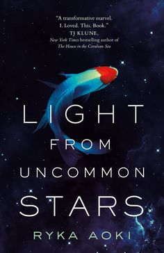Ryka Aoki - Light From Uncommon Stars / #awordfromJoJo #ScienceFiction #Fantasy #LGBT #RykaAoki Cool Books, New Books, Books To Read, Roses Book, Fantasy Books, Space Fantasy, Book Reader, Book Club Books, Bestselling Author