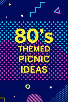 Your Chicago summer picnic should stand out with an theme! Here's some inspiration. 80s Theme, Summer Picnic, Totally Awesome, Picnics, Catering, Chicago, Tasty, Fun, Inspiration