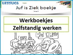 Zelfstandig werken - Website met werkbladen, klaaropdrachten en werkboekjes met antwoorden. School Info, School Tool, School Hacks, School Teacher, Primary School, Co Teaching, Creative Teaching, Back 2 School, Middle School