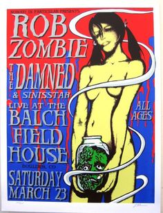 Original silkscreen concert poster for Rob Zombie and The Damned at Balch Field House in Boulder, CO inches on card stock. Art by Lindsey Kuhn. Rob Zombie Art, Rob Zombie Film, Zombie Movies, Horror Movies, Rock Posters, Band Posters, Concert Posters, Music Posters, Iron Maiden