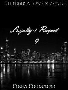 Loyalty & Respect 9, http://www.amazon.com/dp/B00G002LHO/ref=cm_sw_r_pi_awd_Z.BAsb1GTHNCX