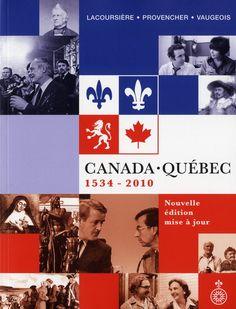 Canada-Québec 1534/2010 N. éd. / JACQUES LACOURSIÉRE & AL - Pour cette nouvelle édition de Canada-Québec, la production historienne des vingt-cinq dernières années a été mise à contribution. Le texte de base est accompagné d'environ 400 gloses qui sont autant de commentaires, de précisions, d'explications ou de références. Ouvrage original d'une formule inédite, Canada-Québec, 1534-2010 se présente comme une source exceptionnelle d'informations.