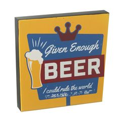 Given Beer Wall Block Sign - Fathers Day, Beer, Signs, Wall, Root Beer, Ale, Father's Day, Shop Signs, Walls