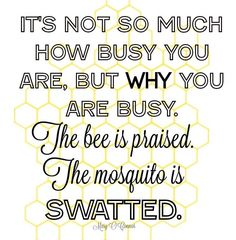 Just Say NO to BUSY perception - Sugar Bee Crafts