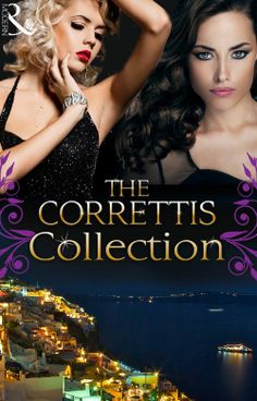 The Correttis (Mills & Boon e-Book Collections) (Sicily's Corretti Dynasty - Book 1-8): A Legacy of Secrets / An Invitation to Sin / A Shado...