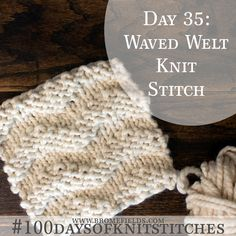 100 days of knit stitches // Wavy Chevron Knit Stitch