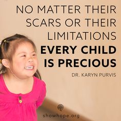 Every child is precious.