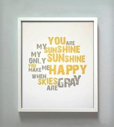 You are my sunshine print from Gus & Lula