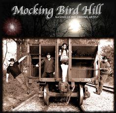 Check out Mocking Bird Hill (CMG Records Nashville) on ReverbNation