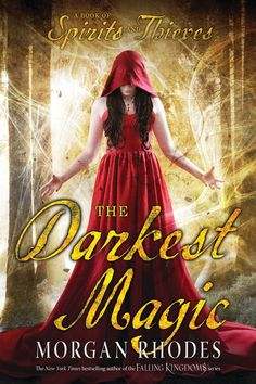 #CoverReveal  The Darkest Magic (Spirits and Thieves, #2) by Morgan Rhodes
