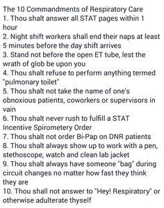 """Ten Commandments of Respiratory Therapy"""