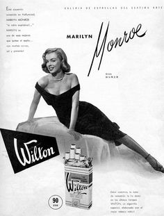 "A vintage Marilyn 1951 'Wilton Cigarette' ad, using a publicity photo from ""The Asphalt Jungle""."