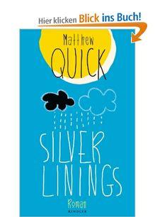 Silver Linings: Matthew Quick, Ulrike Wasel, Klaus Timmermann