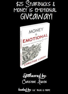$25 Starbucks/Money is Emotional Giveaway 6/30