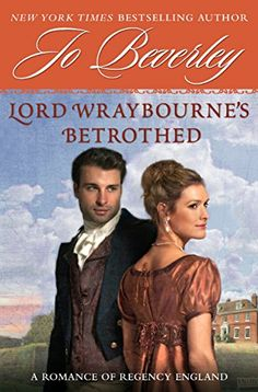 """Read """"Lord Wraybourne's Betrothed A Romance of Regency England"""" by Jo Beverley available from Rakuten Kobo. From The New York Times bestselling author of A Lady?s Secret, a classic Regency romance back in print and in trade for . Best Historical Romance Novels, Regency Romance Novels, Teen Romance Books, Historical Fiction, High School Romance, Novels To Read, Bestselling Author, Lord, England"""
