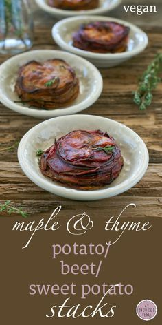A delicious side for your holiday table - Maple & Thyme Potato, Beet and Sweet Potato Stacks. From An Unrefined Vegan.