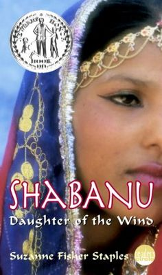Shabanu, Daughter of the Wind! Page-turning story of a young girl becoming a woman but not losing her self identity in the process of traditions and customs.