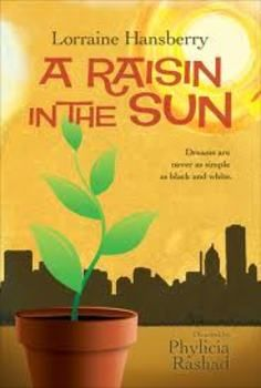 A raisin in the sun 3 life lessons