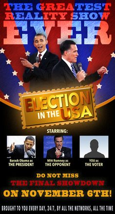 The greatest reality show ever: Presidential Election in the USA!