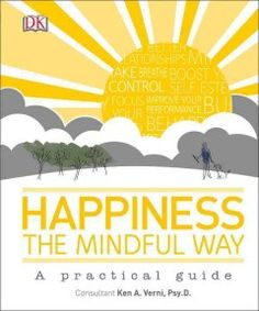 A Renowned Mindfulness Practitioner Presents An Easy To Follow Step By