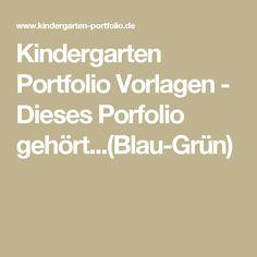 Kindergarten Portfolio Vorlagen - Dieses Porfolio gehört...(Blau-Grün)