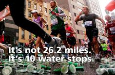 Running Matters #61: It's not 26.2 miles. It's 10 water stops.